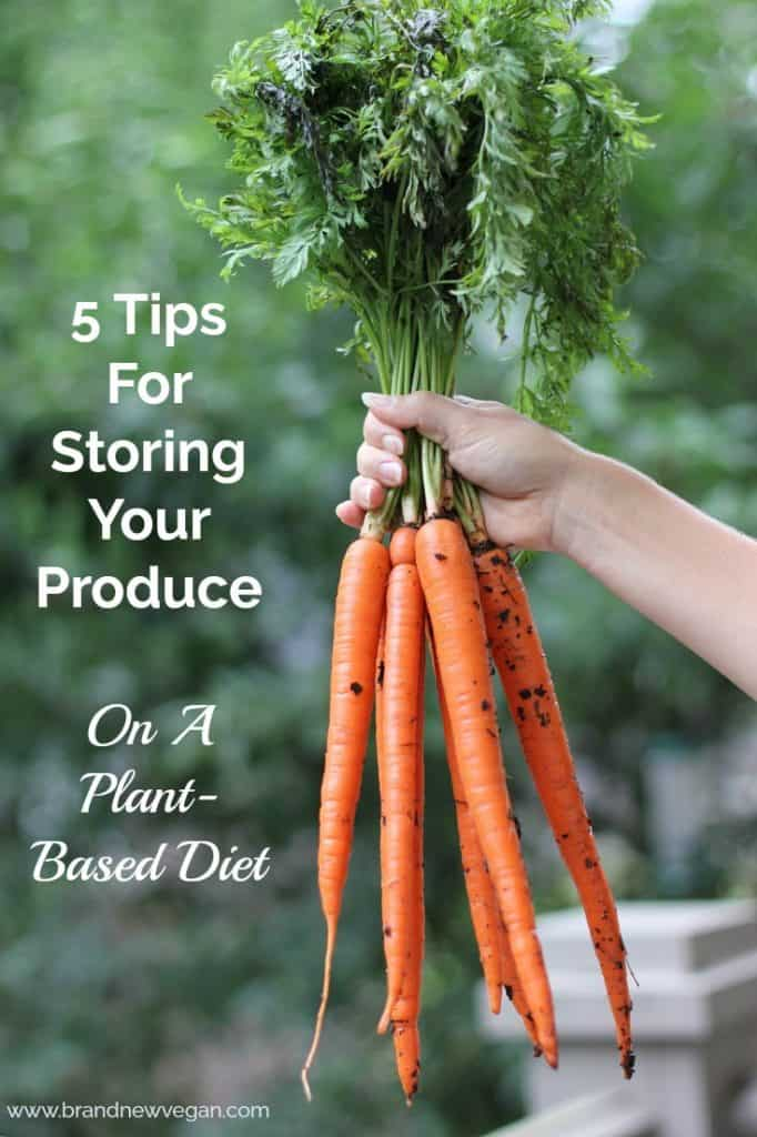 5 Tips For Storing Your Produce on a Plant-Based Diet