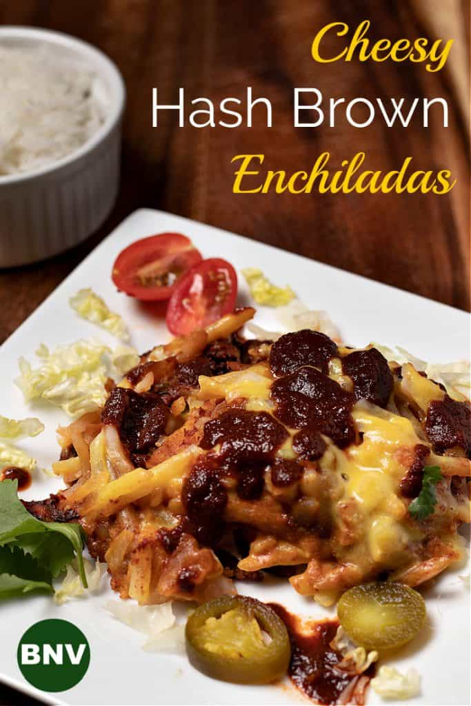 cheesy hash brown enchiladas